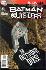 Batman And The Outsiders #12 R.I.P. (2008) DC comic book